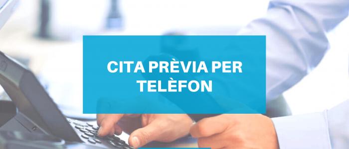 CITA PREVIA PER TELEFON
