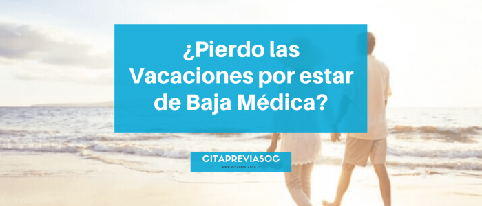perder vacaciones por baja médica