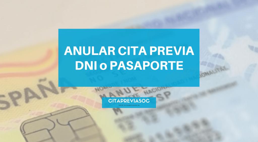 anular cita previa dni o pasaporte