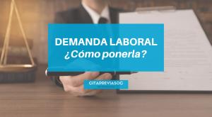 como poner demanda laboral
