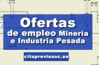 Empleo en Minería e industria pesada
